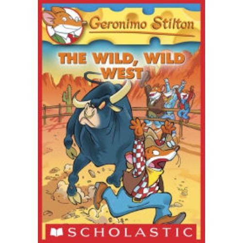 The Wild Wild West (Geronimo Stilton Series #21)