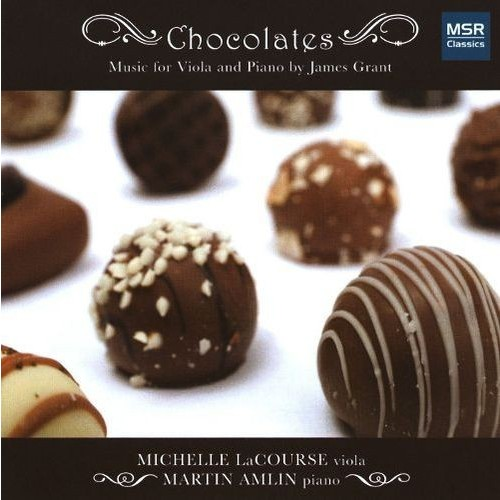 Chocolates: Music for Viola & Piano by James Grant [CD]