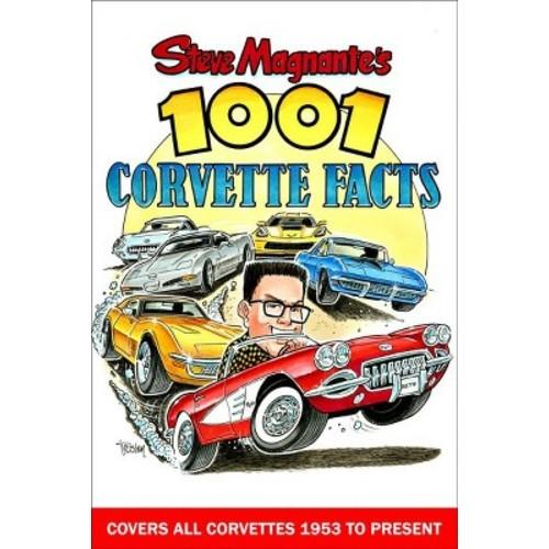 Steve Magnante's 1001 Corvette Facts (Paperback)
