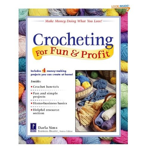 Crocheting For Fun & Profit