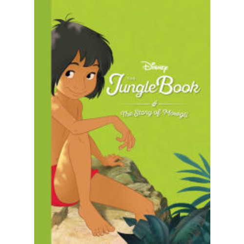 Disney The Jungle Book The Story of Mowgli