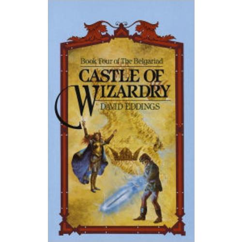 Castle of Wizardry (Belgariad Series #4)