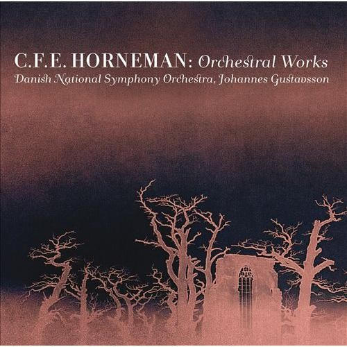 Christian Frederik Emil Horneman: Orchestral Works [Super Audio Hybrid CD]