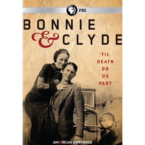 American Experience: Bonnie and Clyde [DVD] [2016]