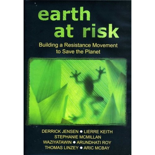 Earth at Risk: Building a Resistance Movement to Save the Planet [DVD] [English] [2012]