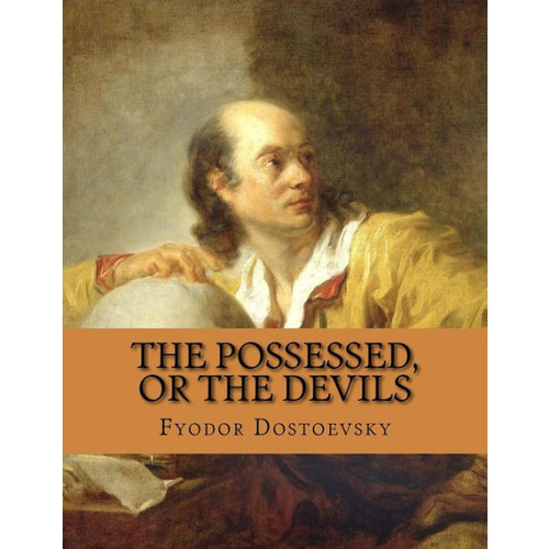 The Possessed, or The Devils
