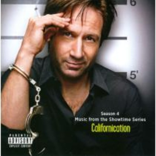 Californication, Season 4: Music from the Showtime Series [CD] [PA]