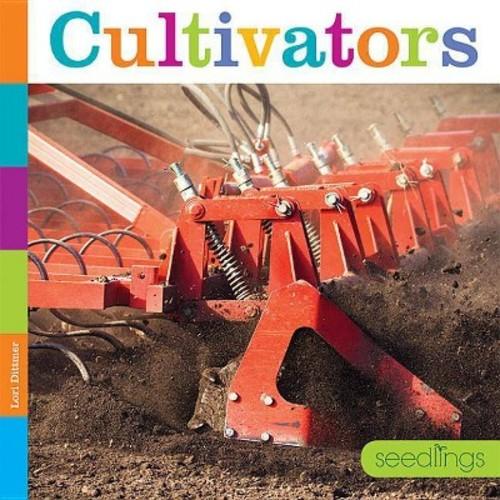 Cultivators (Paperback) (Lori Dittmer)
