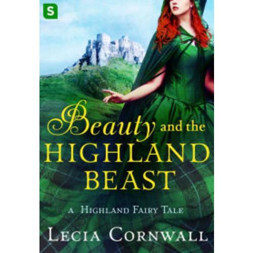 Beauty and the Highland Beast: A Highland Fairy Tale