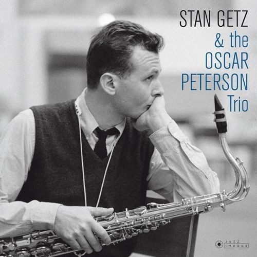 Stan Getz and the Oscar Peterson Trio [180g Gatefold Vinyl] [LP] - VINYL