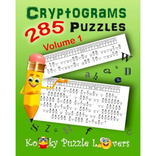 Cryptograms, Volume 1: 285 Puzzles