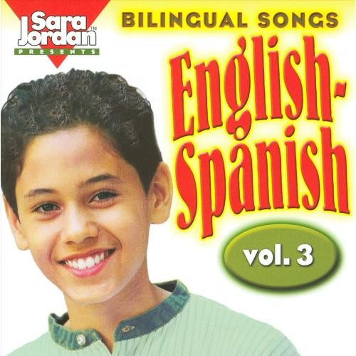 Bilingual Songs: English-Spanish, Vol. 3 [CD]