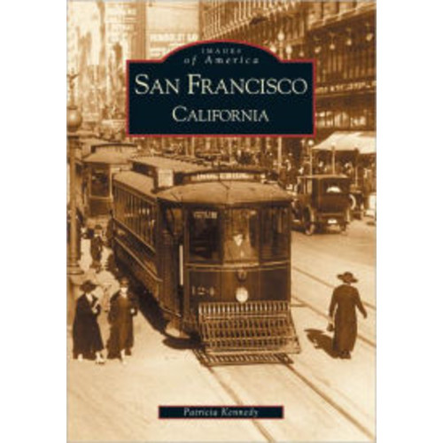 San Francisco (Images of America Series)