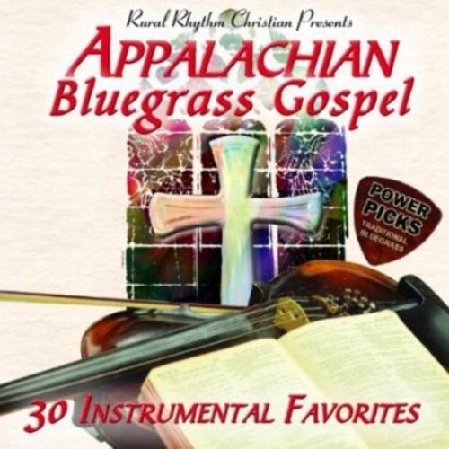 Appalachian Bluegrass Gospel Power Picks: 30 Instrumental Favorites