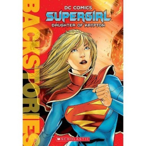 Supergirl : Daughter of Krypton (Paperback) (Daniel Wallace)