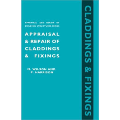 Appraisal and Repair of Claddings and Fixings