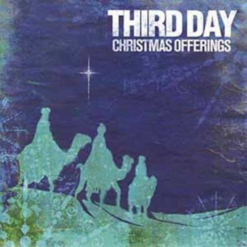 Third Day - Christmas Offerings [Audio CD]