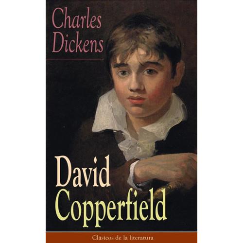 David Copperfield: Clsicos de la literatura