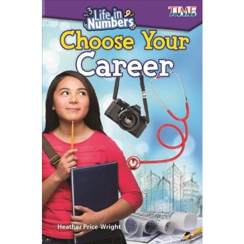 Choose Your Career (Paperback) (Heather Price-wright)