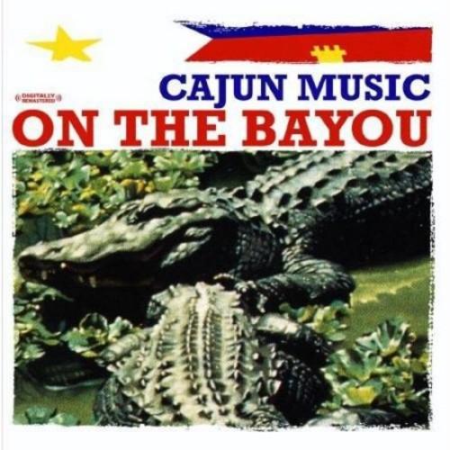 Cajun Music on the Bayou [CD]