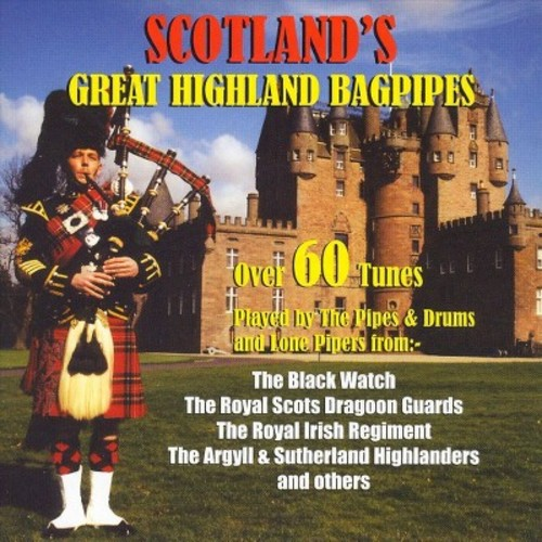 Scotland's Great Highland Bagpipes [CD]