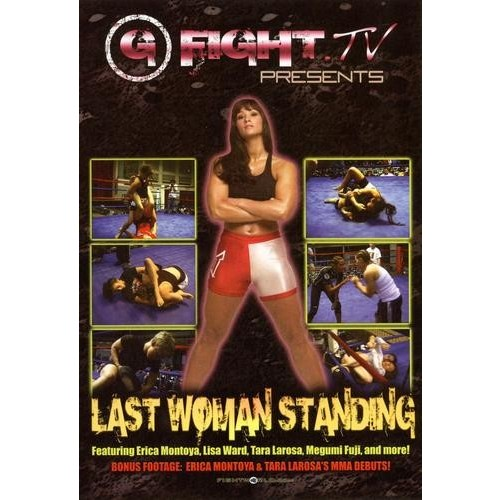 G Fight TV Presents: Last Woman Standing [DVD] [2007]