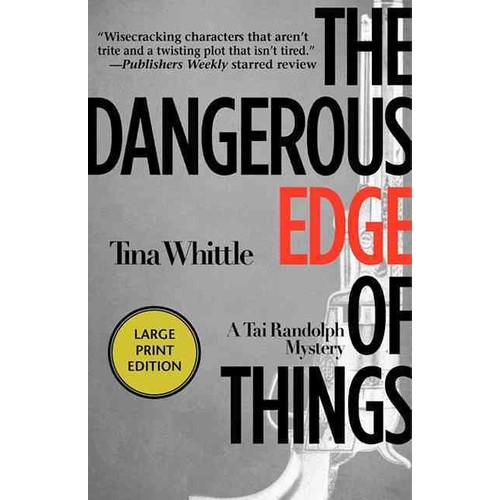The Dangerous Edge of Things (Paperback)
