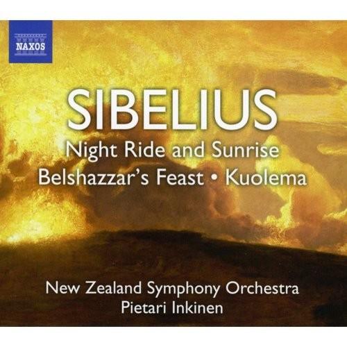 Sibelius: Night Ride and Sunrise; Belshazzar's Feast; Kuolema [CD]