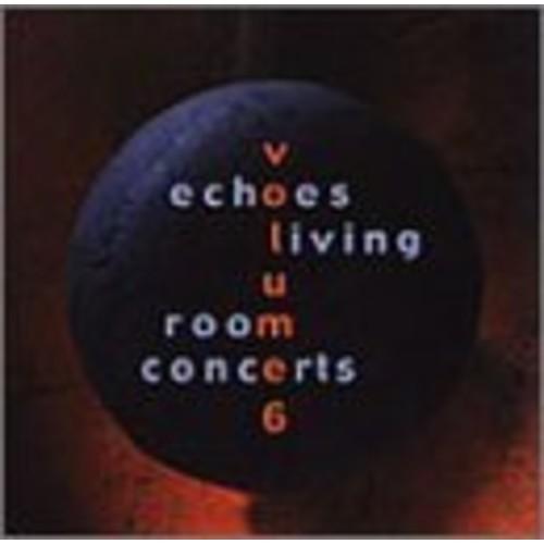 Echoes Living Room Concerts Vol.6