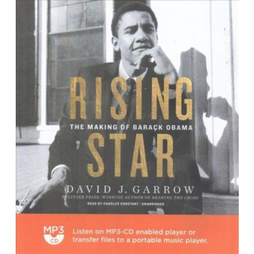 Rising Star : The Making of Barack Obama (MP3-CD) (David J. Garrow)