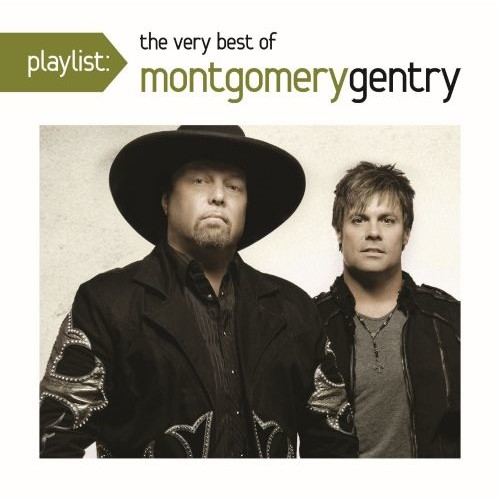 Playlist: The Very Best of Montgomery Gentry [CD]