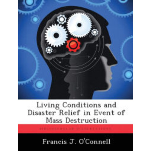 Living Conditions and Disaster Relief in Event of Mass Destruction