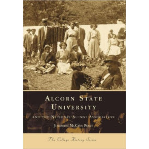 Alcorn State University: And the National Alumni Association (College History Series)