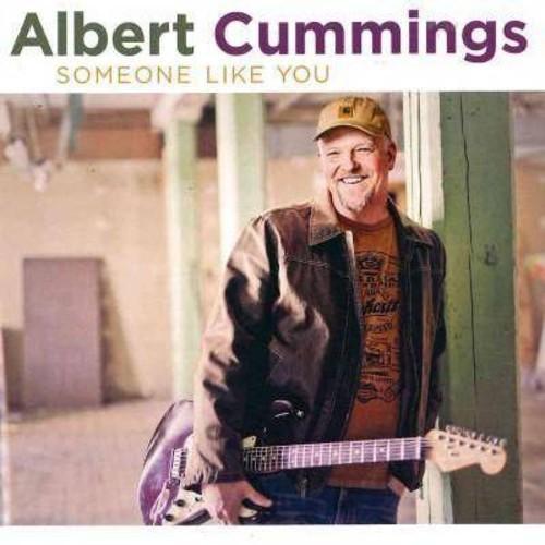 Albert Cummings - Someone Like You