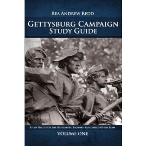 Gettysburg Campaign: For the Gettysburg Licensed Battlefield Guide Exam