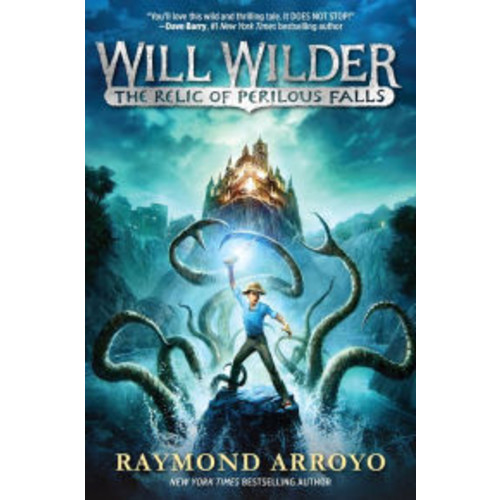 The Relic of Perilous Falls (Will Wilder Series #1)