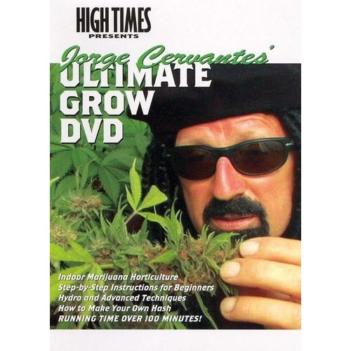 High Times Growers Series: Jorge Cervantes' Ultimate Grow DVD [DVD] [2005]