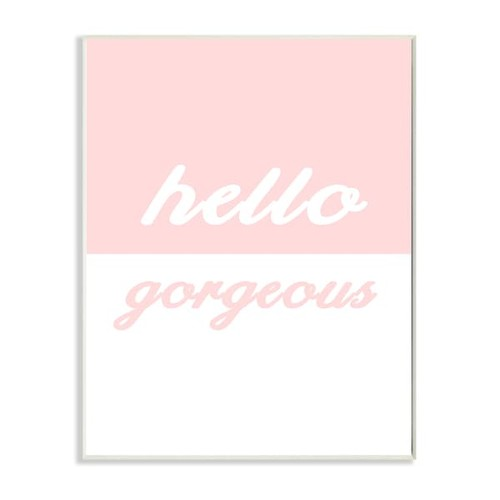 'Hello Gorgeous - Split Pink' Wall Plaque Art