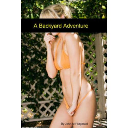 A Backyard Adventure