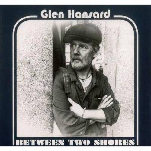 Glen Hansard - Between Two Shores (CD)