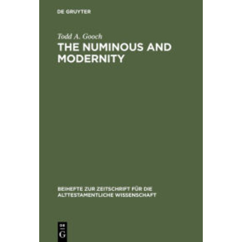 The Numinous and Modernity: An Interpretation of Rudolf Otto's Philosophy of Religion