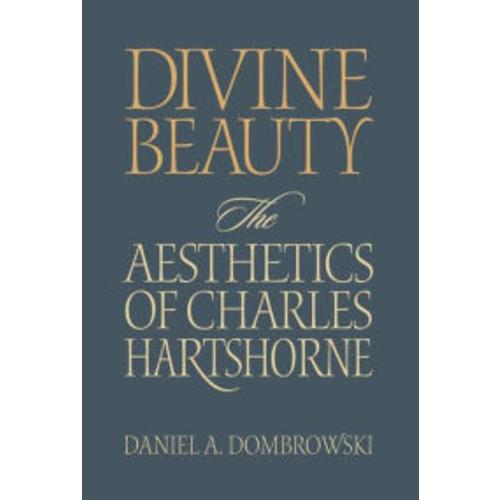Divine Beauty: The Aesthetics of Charles Hartshorne