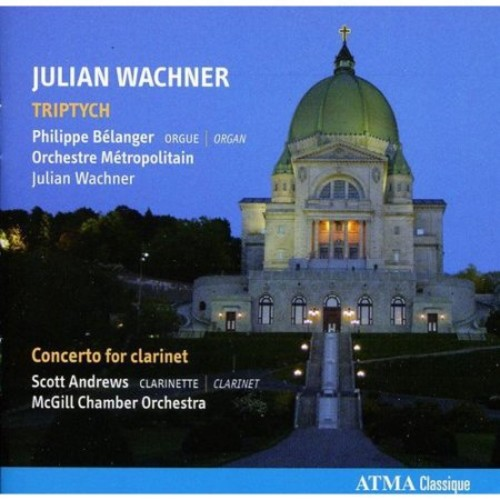 Julian Wachner: Triptych; Concerto for Clarinet [CD]