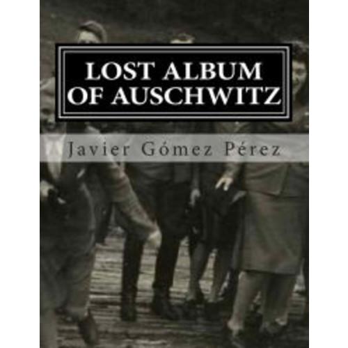 Lost album of Auschwitz: The 116 images of photographic album of Karl Hocker
