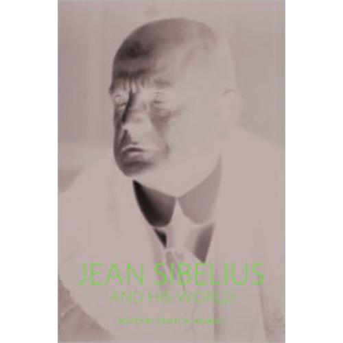 Jean Sibelius and His World