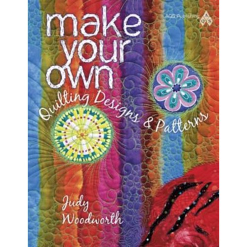 Make Your Own Quilting Designs and Patterns
