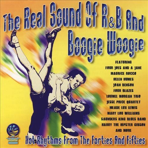 The Real Sound of R&B and Boogie Woogie [CD]
