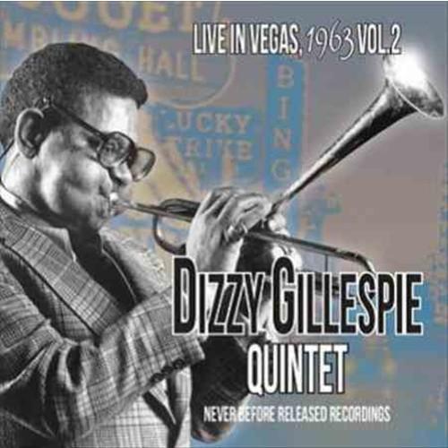 Dizzy Gillespie - Live in Vegas 1963: Vol. 2