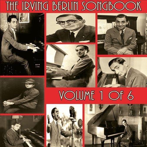 The Irving Berlin Songbook, Vol. 1 [CD]
