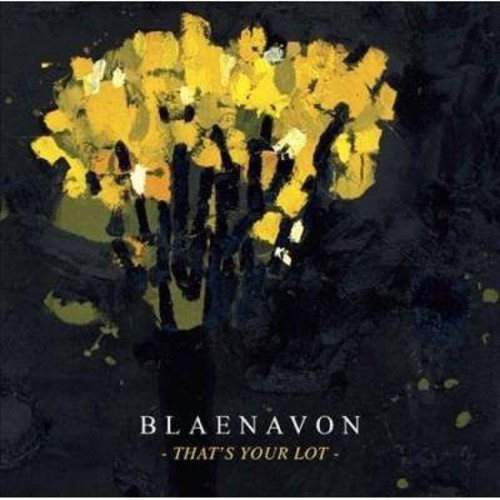 Blaenavon - That's Your Lot (CD)